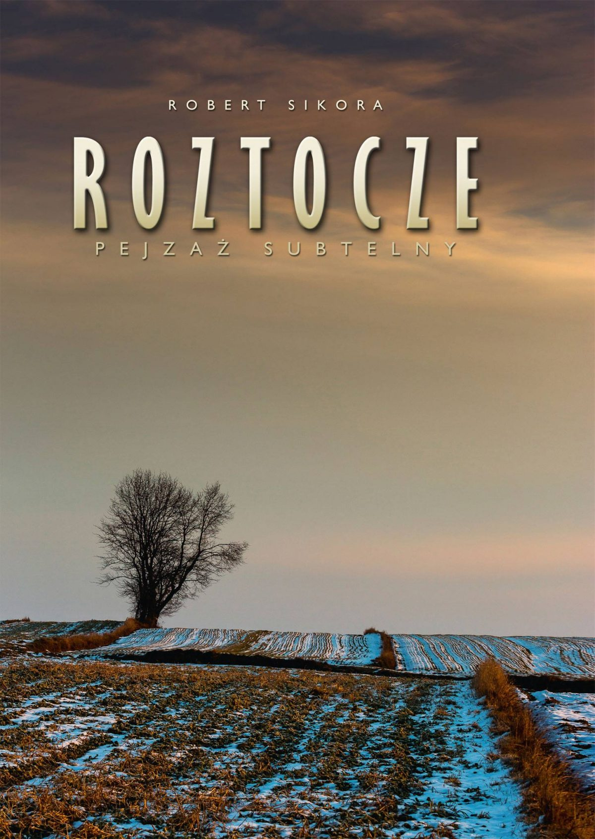 Roztocze Pejzaż Subtelny – Robert Sikora