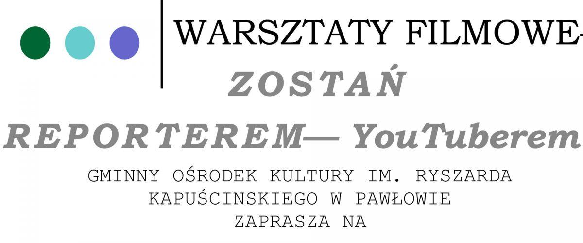 Warsztaty filmowe w Pawłowie