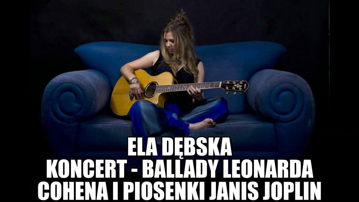 Ela Dębska zaśpiewa ballady Leonarda Cohena i Janis Joplin w Imbryk Cafe