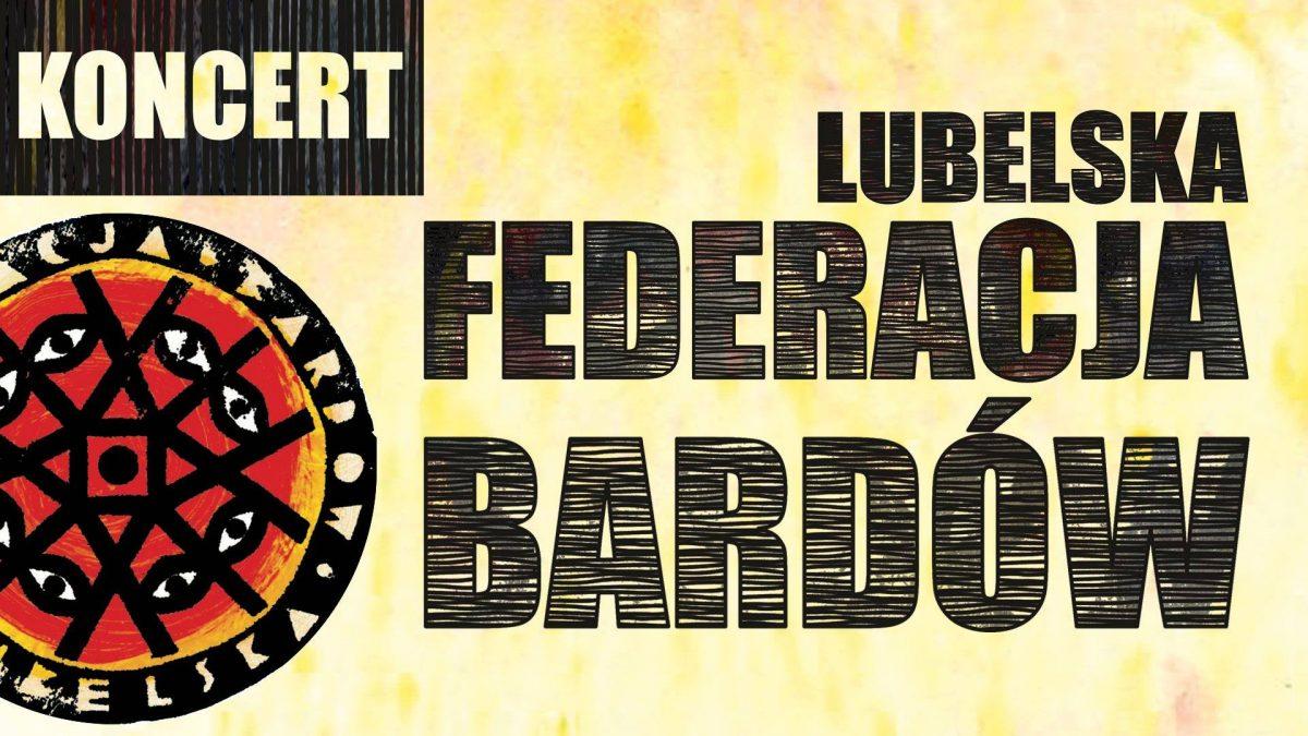 Koncert Lubelskiej Federacji Bardów w Krasnymstawie