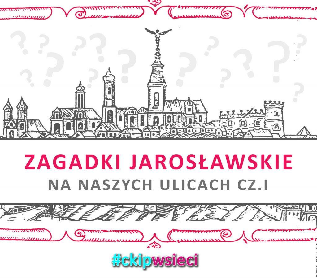 Zagadki Jarosławskie