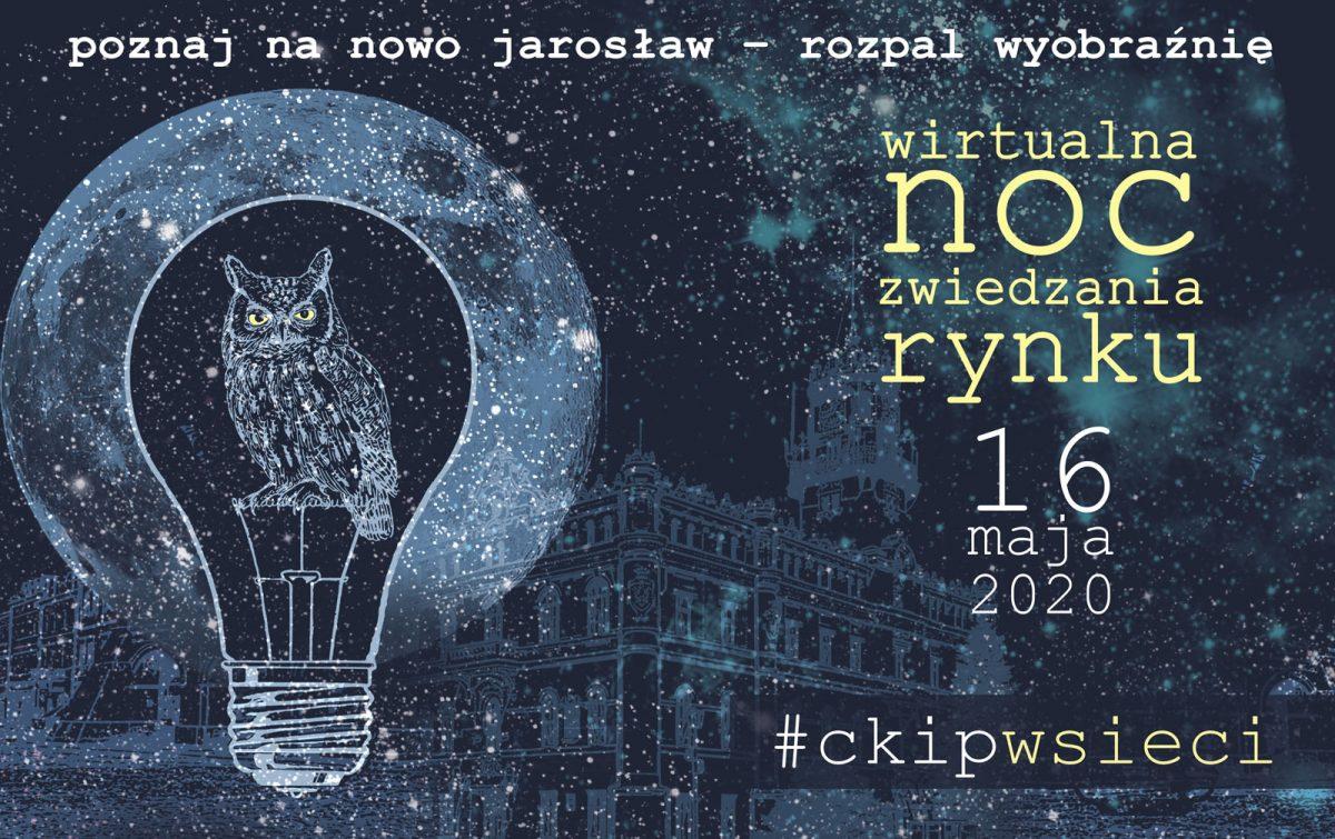 Wirtualna Noc Zwiedzania Rynku – Jarosław