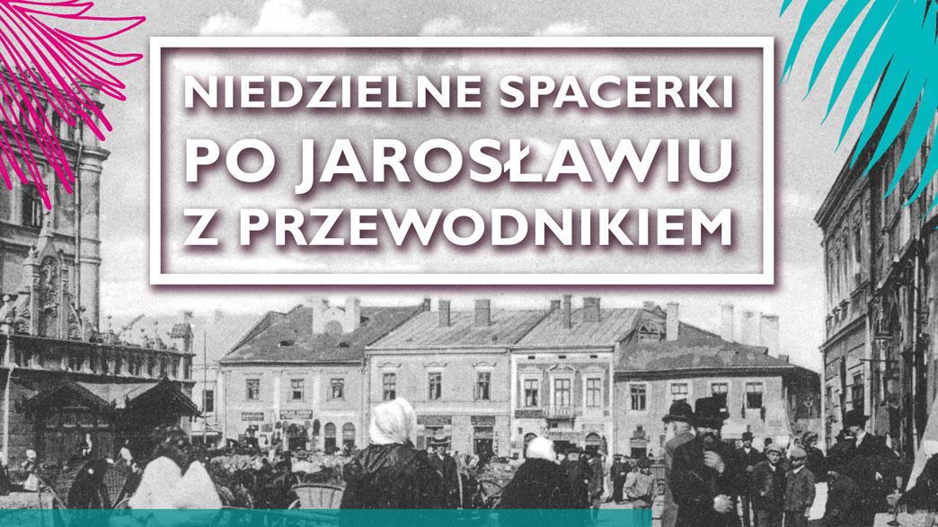Niedzielne spacerki po Jarosławiu