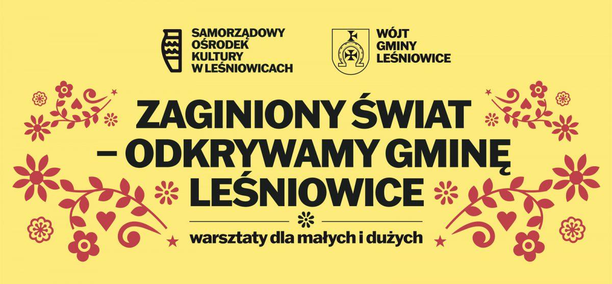 Zaginiony świat – odkrywamy gminę Leśniowice