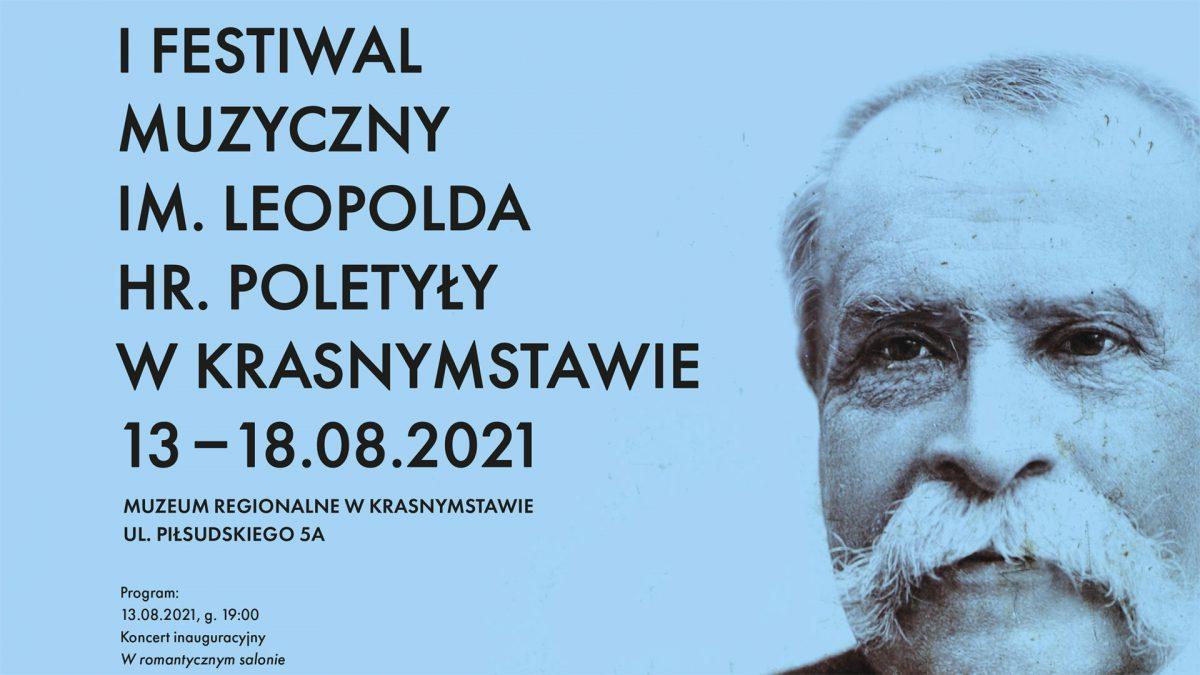 I Festiwal Muzyczny im. Leopolda hr. Poletyły w Krasnymstawie