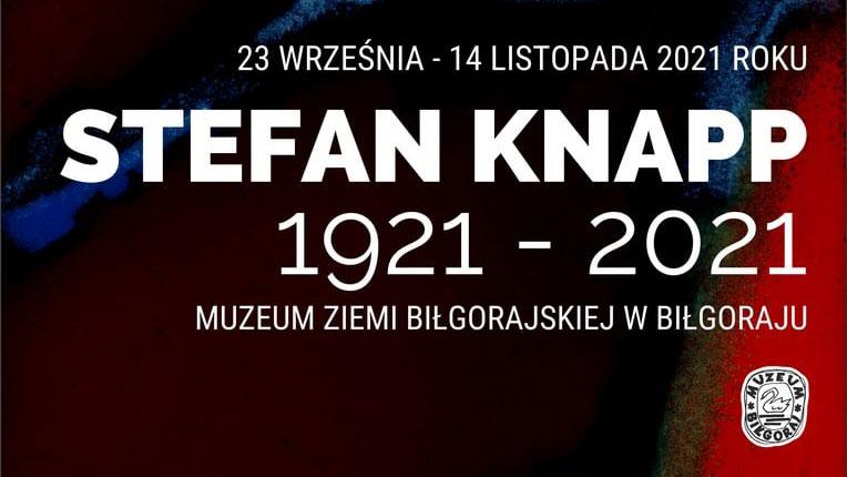 """Wernisaż """"Stefan Knapp – 1921-2021"""""""