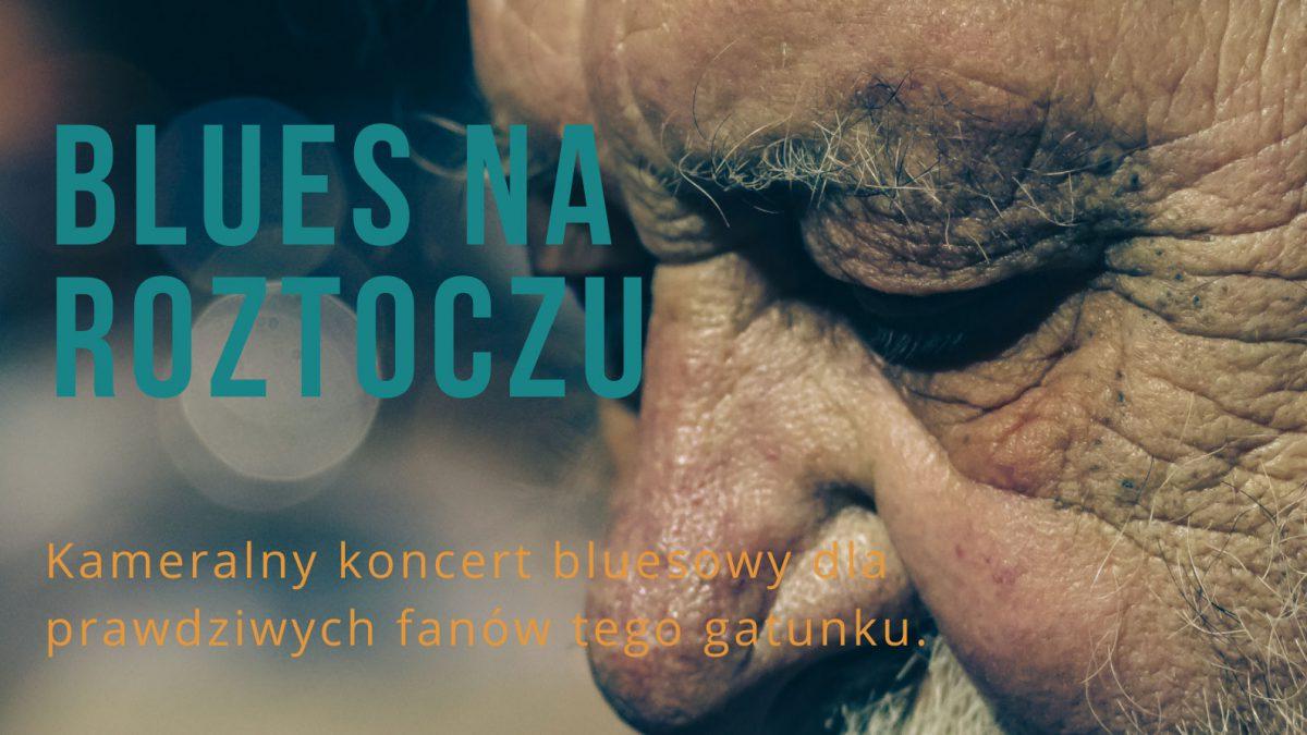 Blues na Roztoczu