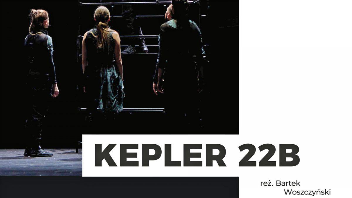 Spektakl Kepler 22b - Krasnystaw